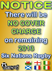 NO COVER CHARGE on Six Nations Rugby Live on TV!